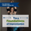 The 5 Foundations of Improv