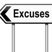 Embrace Your Excuses